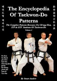 juche pattern video the encyclopedia of taekwon do patterns vol 2 stuart paul anslow