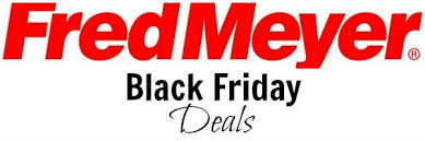 fred meyer black friday ad fred meyer black friday deals become a coupon queen