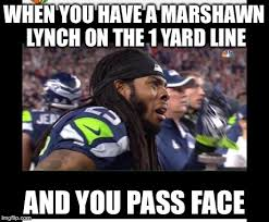 Richard Sherman Memes - when you have a marshawn lynch imgflip