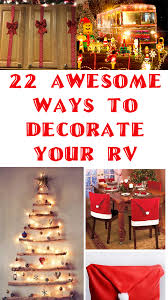 22 awesome decoration ideas for your rv welcome to the