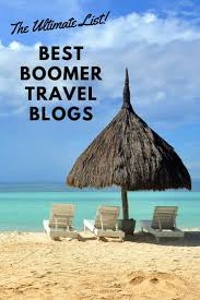 Arizona How To Become A Travel Writer images The 45 best boomer travel blogs to follow in 2018 getting on travel jpg