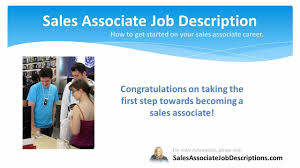 Sale Associate Job Description On Resume by Sales Associate Job Description Youtube