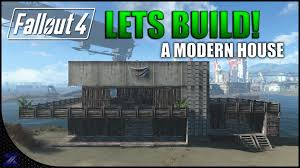 fallout 4 lets build a modern style house nordhagen beach