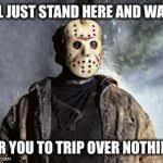 Meme Jason - friday 13th jason meme generator imgflip