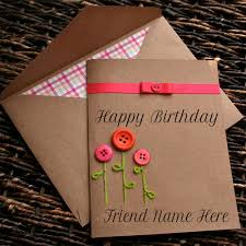 write name on happy birthday button greeting card for friend