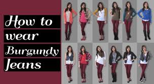 what colors go good with pink lookbook how to wear burgundy jeans 12 ideas youtube