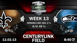 seahawks game thanksgiving new orleans saints vs seattle seahawks nfl week 13 monday night