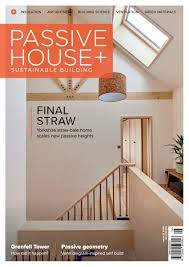 House Design Magazines Ireland by Passive House Plus Phplusmag Twitter