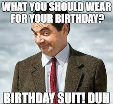 Hilarious Birthday Memes - birthday meme funny birthday meme for friends brother sister