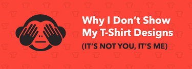 You Are My Designs Why I Don T You My Own T Shirt Designs Michael Essek