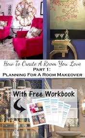create a room you love part 1 planning your room makeover room