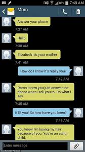 Text Messages Show Horror Inside - woman shares text messages she sends to mom she loves to torment