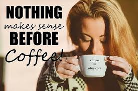 Coffee Meme Images - morning coffee meme archives coffee n wine