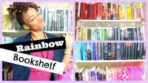 how i organize my bookshelf rainbow youtube