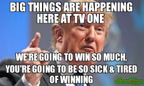 So Much Win Meme - big things are happening here at tv one we re going to win so much