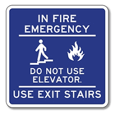 in fire emergency do not use elevator sign stopsignsandmore com