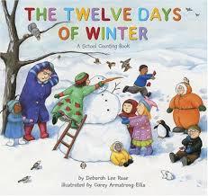 the twelve days of winter a school counting book deborah