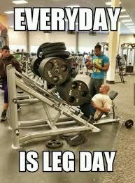 Leg Day Meme - leg day meme by j12gdp memedroid