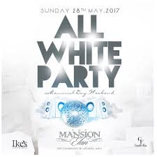 all white party 6th annual atlanta all white memorial event tickets sun may 28