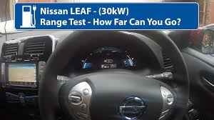 nissan leaf ev range nissan leaf 30kw range test youtube