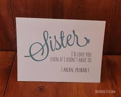 best 25 sister birthday funny ideas on pinterest funny sister