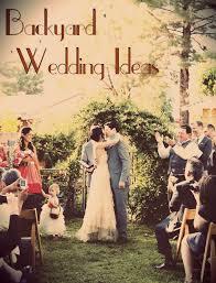 Backyard Weddings On A Budget Backyard Wedding Ideas For Fall Backyard And Yard Design For Village