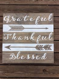 grateful thankful blessed with arrows painted wood plank sign