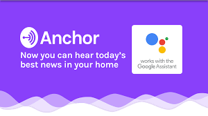 google home design anchor u0027s best news is now available on google home u2013 anchor u2013 medium