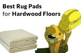 chuck the best rug pads for hardwood floors urbanfloor
