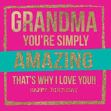 grandma simply amazing birthday card karenza paperie