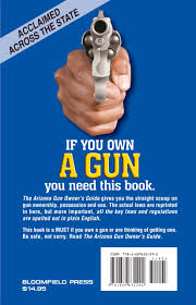 the arizona gun owner u0027s guide 25th edition alan korwin
