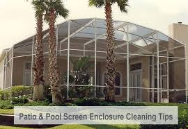 Patio Enclosure Screens Patio U0026 Pool Screen Enclosure Cleaning Tips