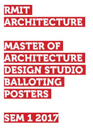 masters dissertation posters 2017 rmit master of architecture studio posters s1 2017 by rmit