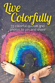 quotes about being happy with your life 33 colorful quotes and pictures to energize your life