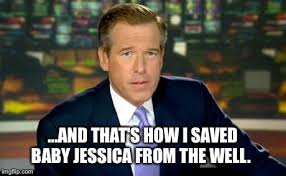 Jessica Meme - brian williams was there meme imgflip