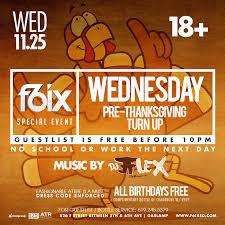 san diego thanksgiving events prethanksgiving turn up 18 wednesday f6ix nightclub by atr