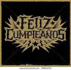 imagenes feliz cumpleaños rockero feliz cumpleanos happy birthday spanish text stock photo photo
