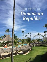 our getaway trip to the dominican republic jessica gavin