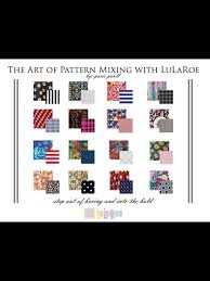 The Art Of Lularoe Pattern Mixing Here Are Just A Few Examples Of