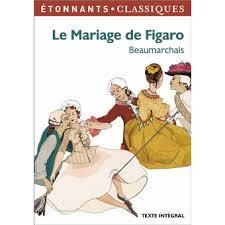 le mariage de figaro beaumarchais le mariage de figaro poche augustin caron de