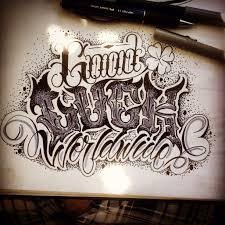 good luck worldwide lettering killa motolina tattoo familia