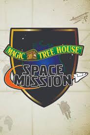 Magic Treehouse - magic tree house space mission