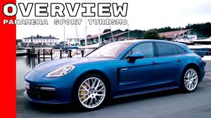 Porsche Panamera Sport - 2018 porsche panamera sport turismo overview youtube