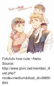 Fufufufu Meme - 25 best memes about fufufufu fufufufu memes