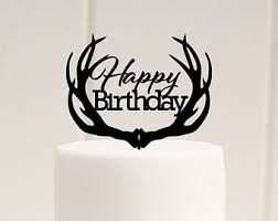 antler cake topper birthday cake topper deer antler birthday cake topper