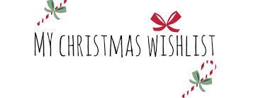 christmas wish my christmas wish list 2016 apageofme