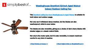 brentford 52 inch reversible five blade indoor outdoor ceiling fan the 8 best outdoor ceiling fans