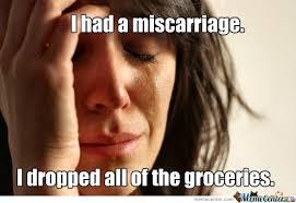 Miscarriage Meme - miscarriage by austin alvarez other meme center