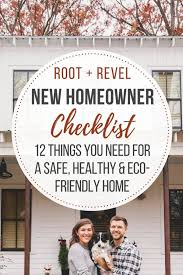 things you need for new house new homeowner checklist 12 things you need for a safe healthy