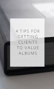 buy photo albums four tips for getting your clients to value albums and buy one